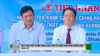 VTC14 | Việt Nam tiếp nhận hàng viện trợ từ Nhật Bản cho người dân vùng lũ