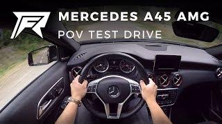 2014 Mercedes-Benz A45 AMG - POV Test Drive (no talking, pure driving)