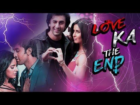 Ranbir Kapoor & Katrina Kaif's Break Up Story   Love To Hate   Love Ka The End