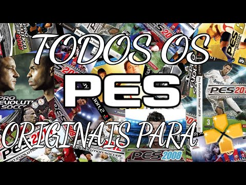 TODOS OS PÉS ORIGINAIS PARA PPSSPP (2005-2014) DOWNLOAD DIRETO