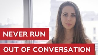 Never Run Out Of Conversation - Men