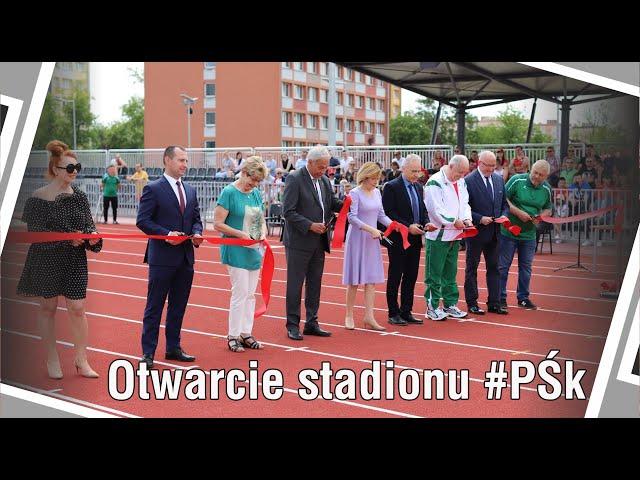 Otwarcie stadionu #PŚk