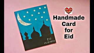 Eid Mubarak Card Making  | DIY Greeting Card for Ramadan (Requested Video)