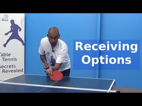 Receiving Options   Table Tennis   PingSkills