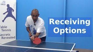 Receiving Options | Table Tennis | PingSkills