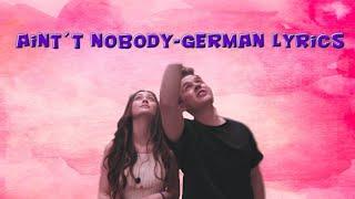 Ain't Nobody- Felix Jaehn ft. Jasmine Thompson german Lyrics