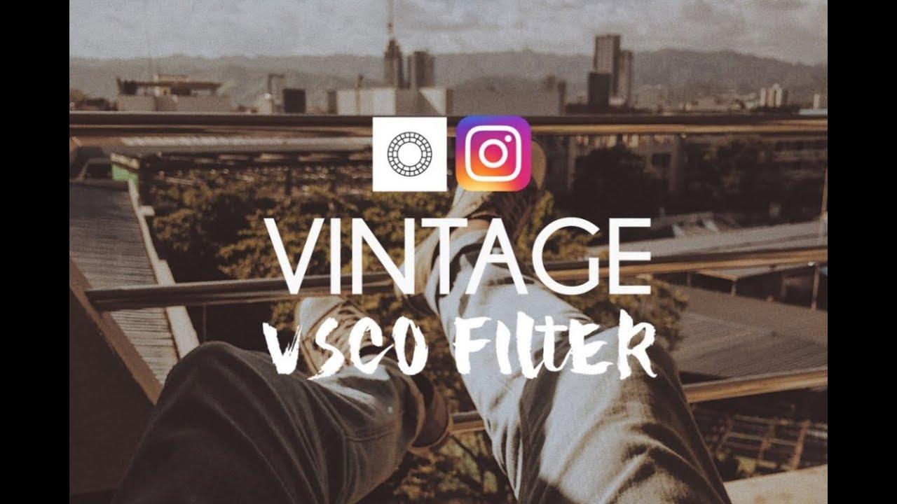 How I edit VINTAGE FILTER using VSCO