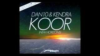 Dan10 & Kendra - KOOR (New Horizons)