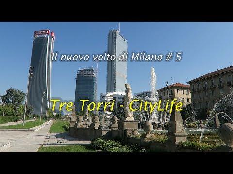 Il Nuovo Volto Di Milano # 5 – The New Face Of Milan - TreTorri-CityLife