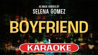 Boyfriend (karaoke version) - selena gomez