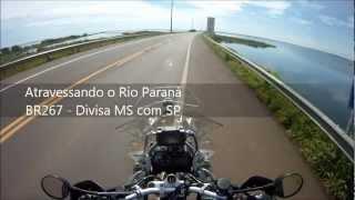 Atravessando de Moto o Rio Paraná - BR267
