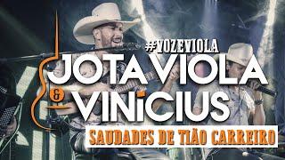 Jota Viola & Vinícius - Saudades De Tião Carreiro (Tião Carreiro E Pardinho) #vozeviola
