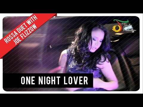 ROSSA FEAT JOE FLIZZOW - ONE NIGHT LOVER (With Lyric) | VC Trinity