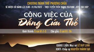 HTTL TÂN HIỆP (Kiên Giang) - Chương trình thờ phượng Chúa - 31/05/2020