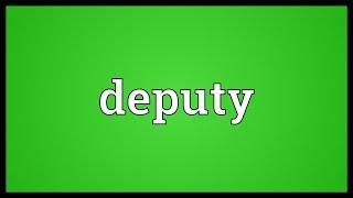 Deputy Meaning