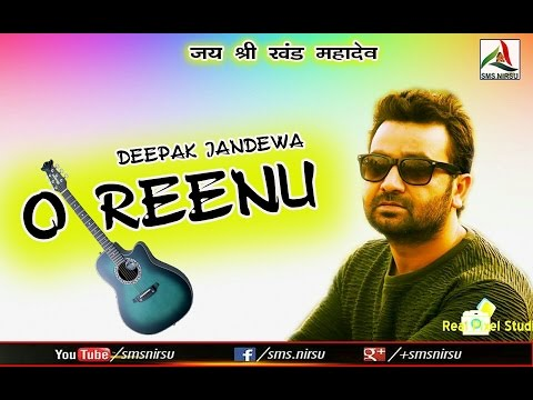 O Reenu (Re-Creation)  I Deepak Jandewa I Tejinder Negi I John Negi I Veena Chauhan