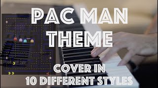 Pac Man Original Theme - Cover in 10 Different Styles