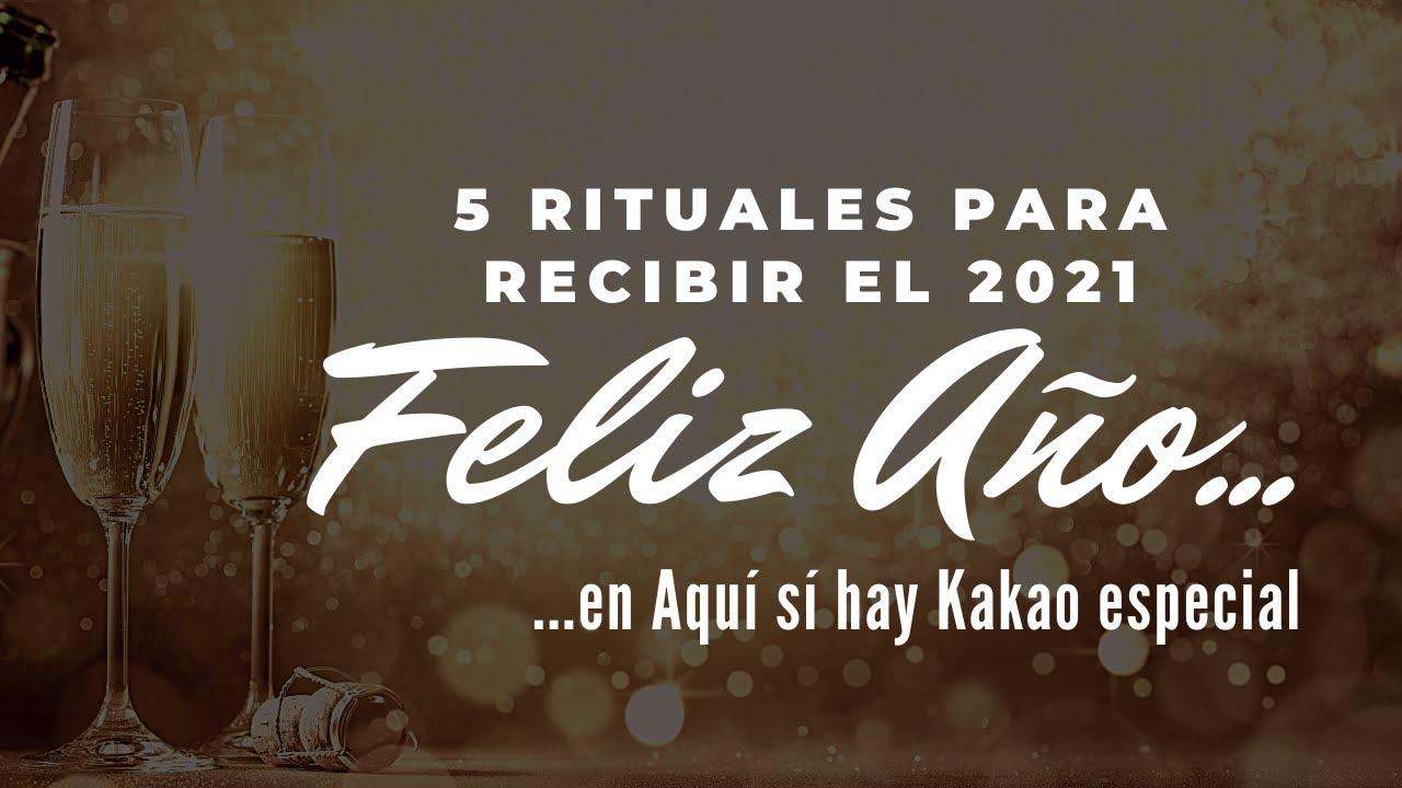 5 RITUALES PARA RECIBIR EL AÑO 2021