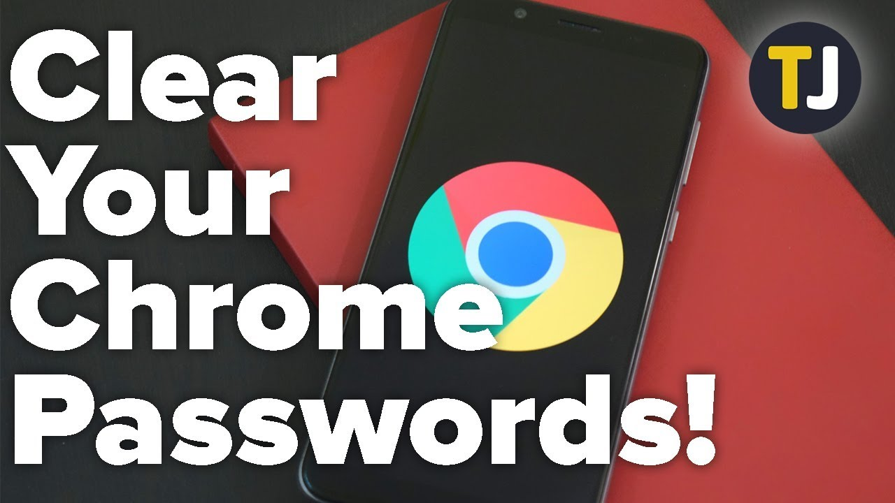 How To Delete All Saved Passwords on Google Chrome