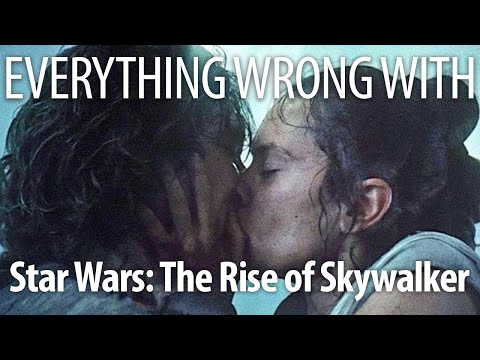 Everything Wrong With Star Wars The Rise Of Skywalker In Force Minutes Youtube