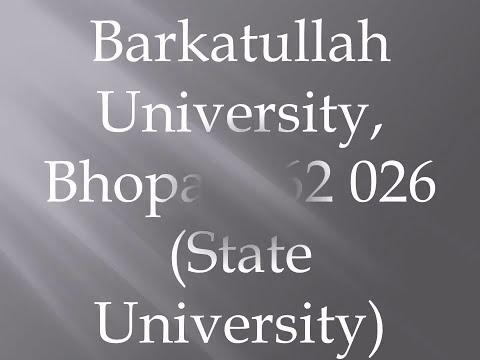 Barkatullah University, Bhopal 462 026 State University