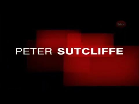 Biography: Peter Sutcliffe, The Yorkshire Ripper🔞🔪(Documentary)