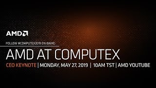 AMD's COMPUTEX 2019 Livestream