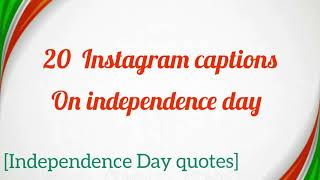 20 independence day Instagram captions | independence day quotes | 15th August | yari