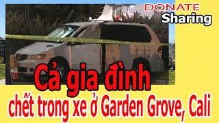 Cả gi,a đình ch,ế,t tr,o,ng xe ở Garden Grove, California - Donate Sharing