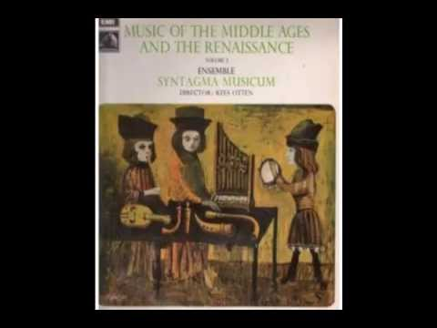 Syntagma Musicum: Music of the Middle Ages & Renaissance - Side 4