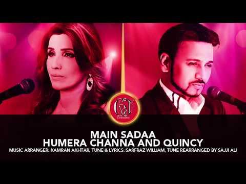 Humera Channa & Quincy, Main Sadaa, GJ Productions