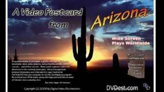A Video Postcard from Arizona