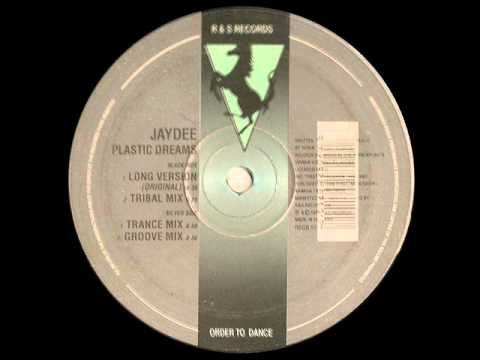 Plastic Dreams - Jaydee ORIGINAL