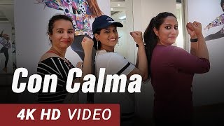 Con Calma | Daddy Yankee & Snow | Reggaeton Dance Fitness Choreography by Vijaya Tupurani