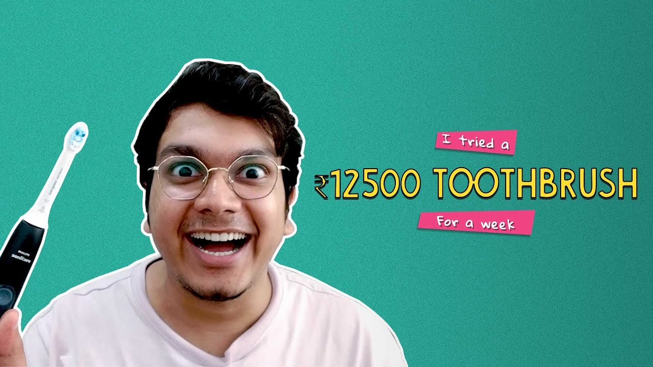 Trying A ₹12,500 Toothbrush For A Week   Ok Tested