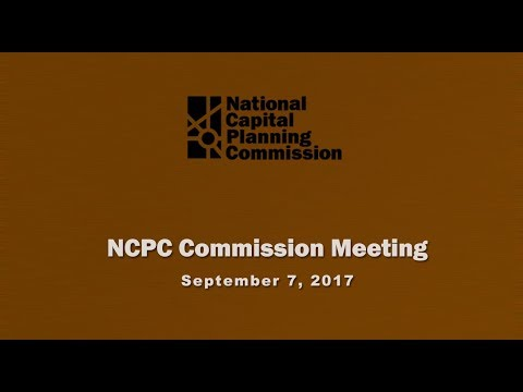 National Capital Planning Commission (USA) Meeting, September 7, 2017