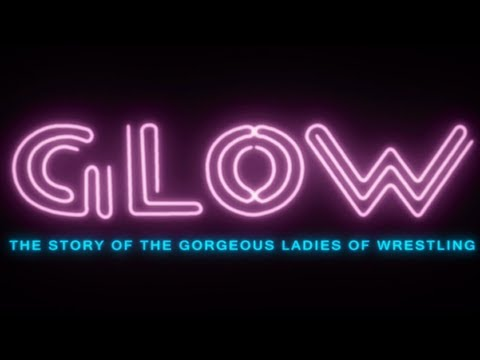 glow-|-official-trailer-[hd]