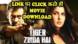 How To Download Tiger Zinda Hai Full Movie! टाइगर जिंदा है मूवी आसानी से डाउनलोड करें
