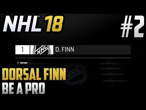 NHL 18 Be a Pro | Dorsal Finn (Goalie) | EP2 | FIRST OVERALL PICK? (NHL ENTRY DRAFT)