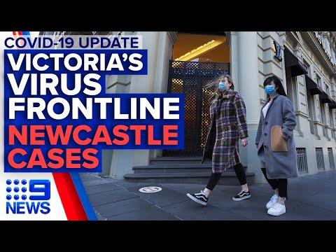 Coronavirus: Victoria's Frontline, Newcastle Student Tests Positive | 9News Australia