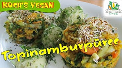 Topinamburpüree - Topinambur Rezept zubereiten - vegane Rezepte von Koch's vegan 2016