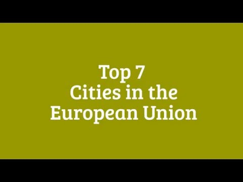 Top 7 Biggest Cities in the European Union (EU)