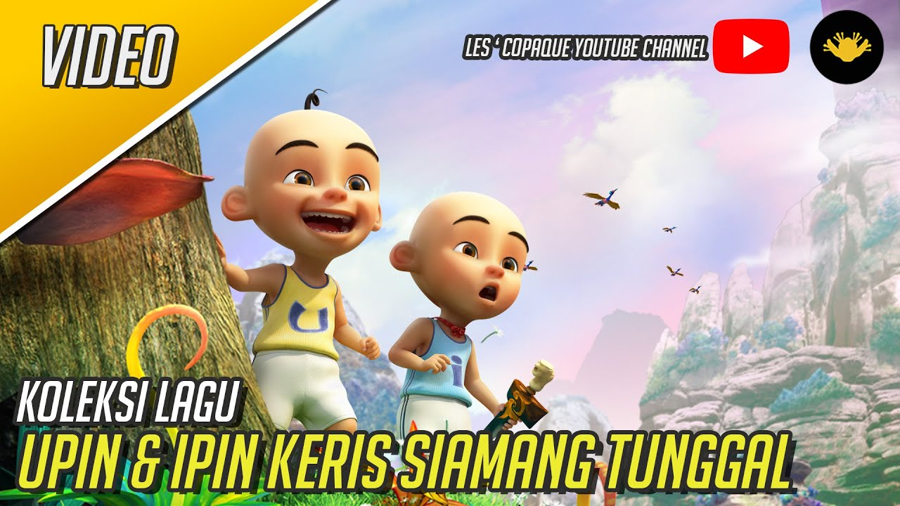 Upin & Ipin Keris Siamang Tunggal - Original Motion Picture Soundtrack (OST)