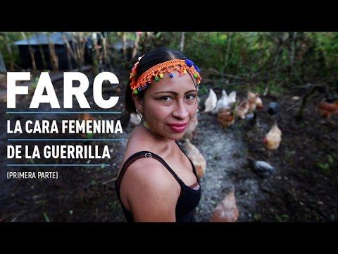 """""""Me enamoraba cada vez más de la lucha"""": La cara femenina de las FARC (Primera parte)"""