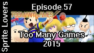 Sprite Lovers Ep. 57-  Too Many Games 2015