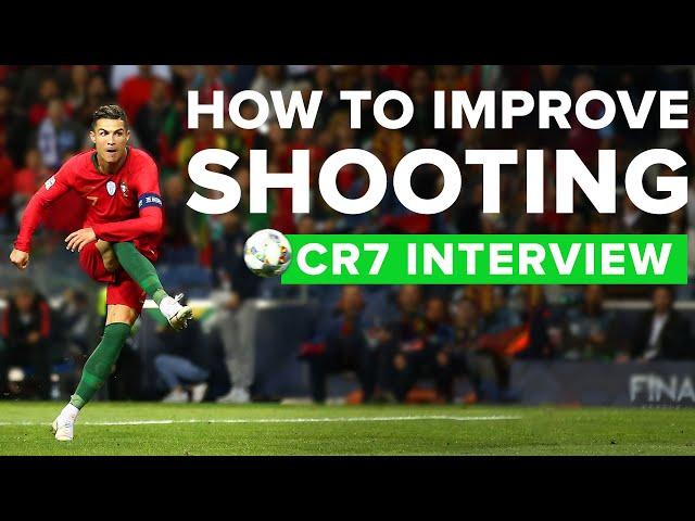 CR7 EXPLAINS HIS SHOOTING TECHNIQUE | Cristiano Ronaldo tips