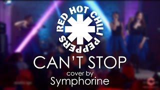 Red Hot Chili Peppers - Can't Stop (cover by Symphorine)