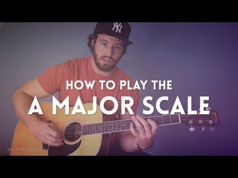 Guitar Lesson: How to play the A Major Scale