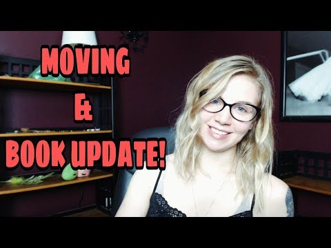 Moving and Book Update!