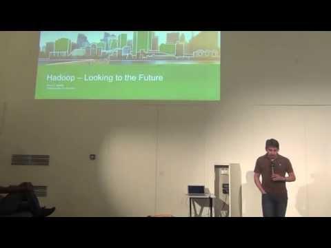 Hadoop - Looking to the Future (Arun C Murty/Hortonworks)